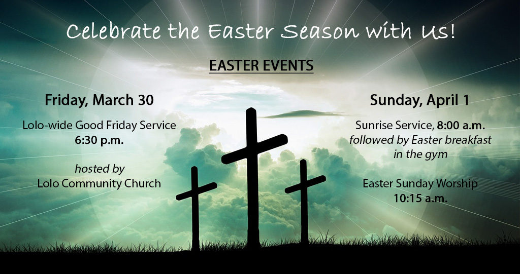 Lolo Community Church - Easter Services