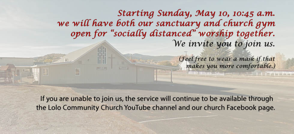 Lolo Community Church COVID Services